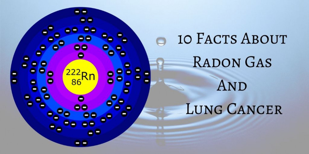 10 Facts About Radon Gas And Lung Cancer - Radon Periodic Table