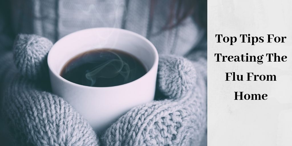Top Tips For Treating The Flu From Home - Mug Of Coffee