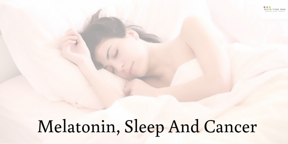 melatonin, sleep and cancer