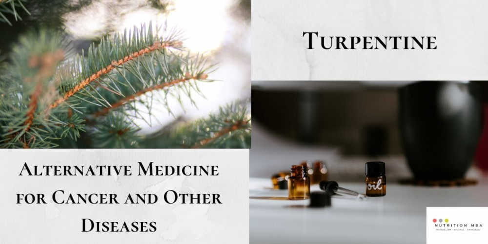 turpentin - alternative medicine for cancer graphic