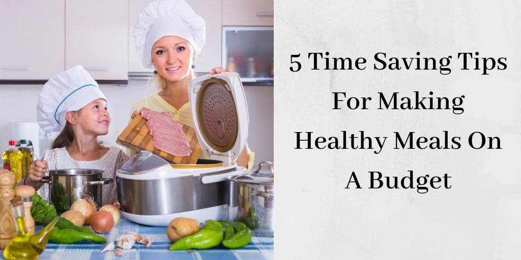 Healthy Meals On A Budget - Mom And Daughter Cooking