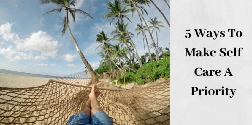 5 Ways to Make Self Care a Priority - Woman on Hammock