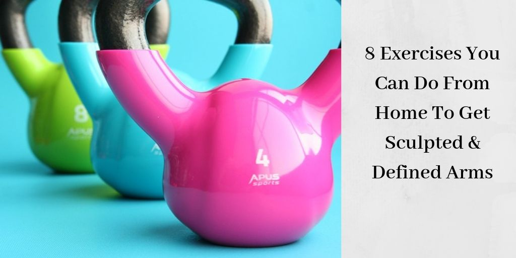 8 Exercises You Can Do From Home To Get Sculpted & Defined Arms - 3 Colorful Kettlebells