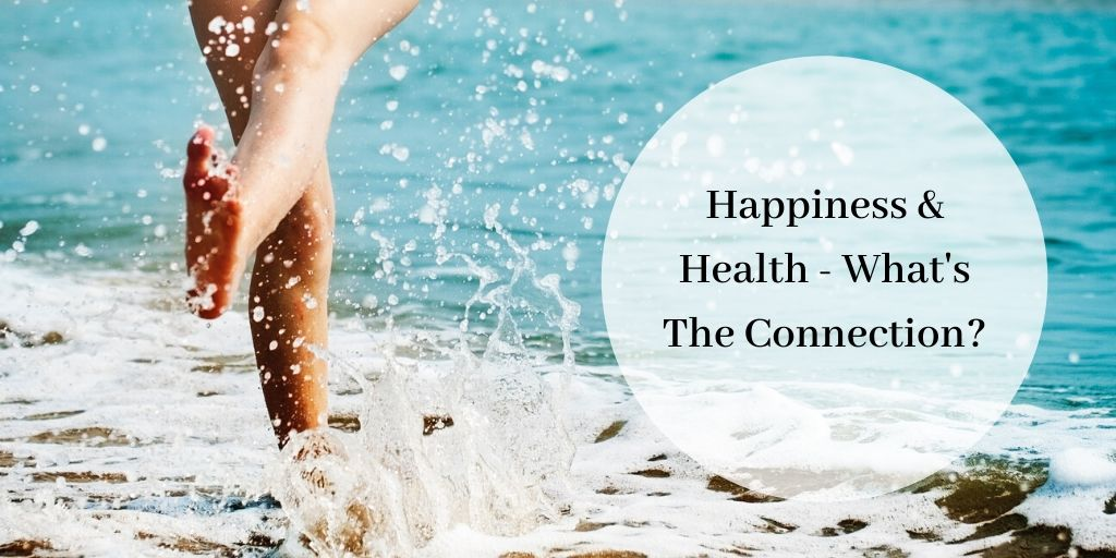 Happiness And Health - Graphic