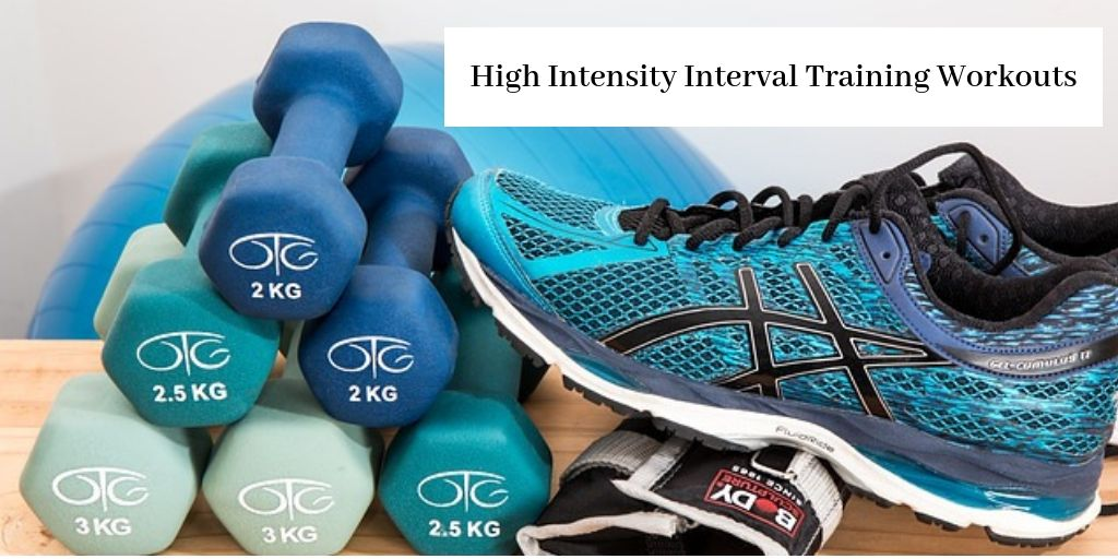 High Intensity Interval Training Workouts - Weights And Running Shoes