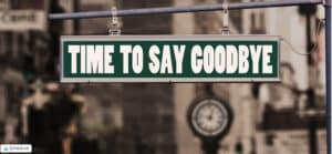 Narcissistic Devaluation - Sign That Says Time To Say Goodbye