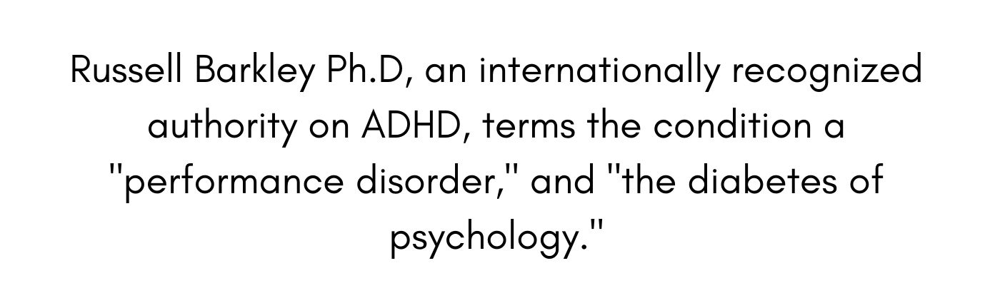 Symptoms Of Adult ADHD - Russell Barkley Quote
