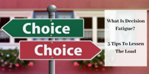 What Is Decision Fatigue - Green And Red Signs That Say Choice
