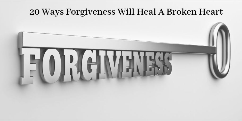 How To Heal Your Broken Heart - Key With The Word Forgiveness