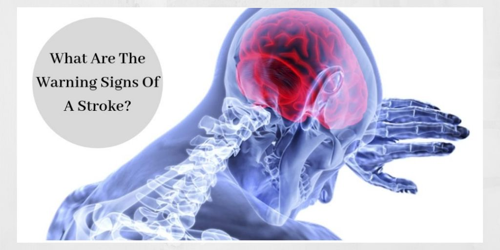 What Are The Warning Signs Of A Stroke- Graphic