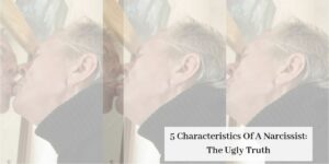 5 Characteristics Of A Narcissist: The Ugly Truth - Man Kissing Himself in Mirror