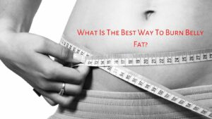 What Is The Best Way To BURN Belly Fat? - Measuring Tape Around Belly