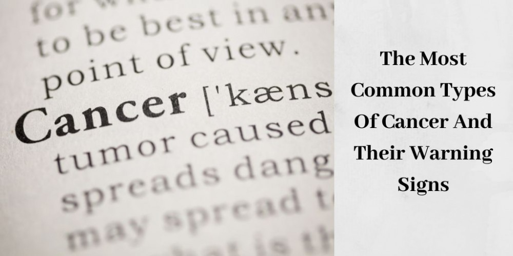 Common Types Of Cancer - Cancer Definition