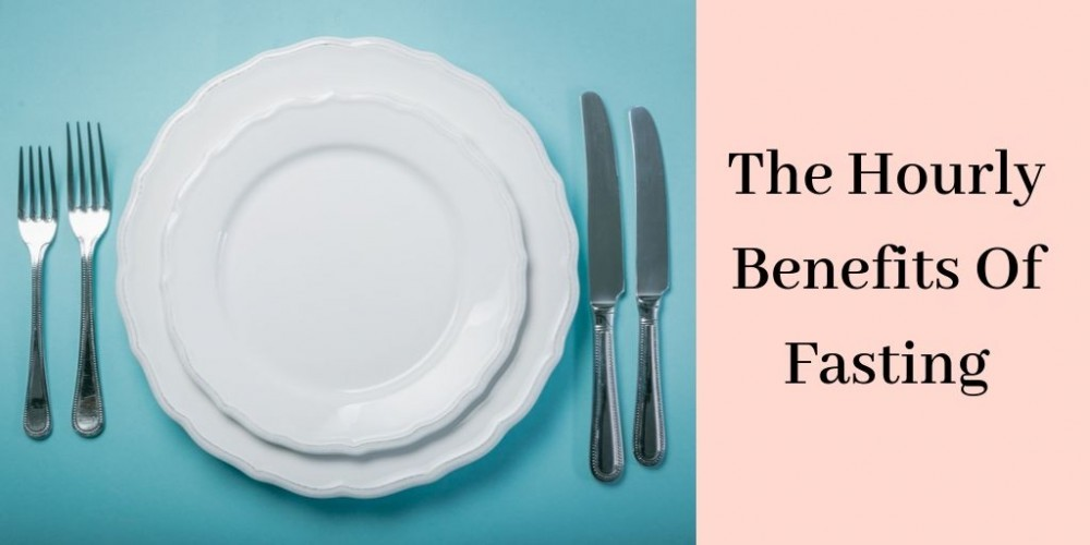 The Hourly Benefits Of Fasting - Plates And Cutlery
