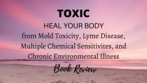 Toxic: Heal Your Body Book Review - Graphic